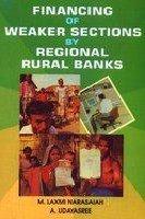 Financing of Weaker Sections by Regional Rural: Udayasree A. Narasaiah