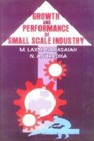 Growth and Performance of Small Scale Industry: Anuradha N. Narasaiah