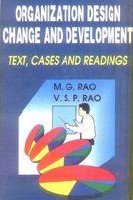 Organization Design, Change and Development: Rao V.S.P. Rao