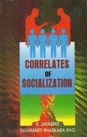 Correlates of Socialization: K. Jayasree
