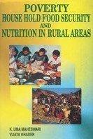 Poverty, Household Food Security and Nutrition in: Khader Vijaya Maheswari