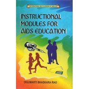 Instructional Modules for AIDS Education: Digumarti Bhaskara Rao