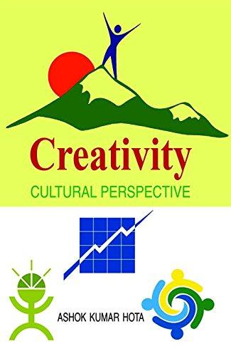 Creativity Cultural Perspective: Ashok K. Hota