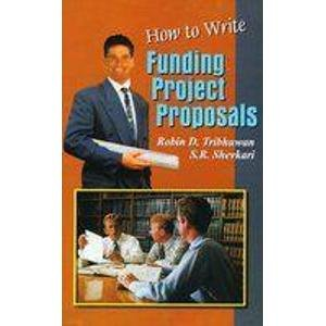How to Write Funding Project Proposal: R.D. Tribhuwan