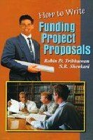 9788171415595: How to Write Funding Project Proposals