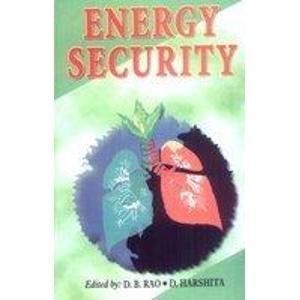 Energy Security: D. Harshita,D.B. Rao