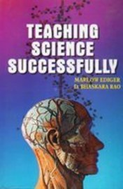 Teaching Science Successfully: Ediger Marlow Rao