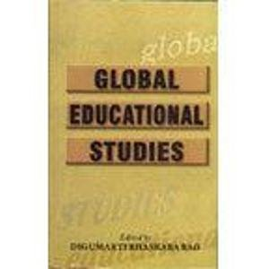 Global Educational Studies: Digumarti Bhaskara Rao (Ed.)
