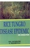 Rice Tungro Disease Epidemic: An Analysis: A. Anjaneyulu,M.K. Satapathy