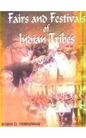 Fairs and Festivals of Indian Tribes: Robin David Tribhuwan