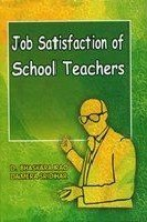 Job Satisfaction of School Teachers: Damera Sridhar,Digumarti Bhaskara Rao