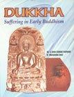 Dukkha: Suffering in Early Buddhism: M.V. Ram Kumar Ratnam