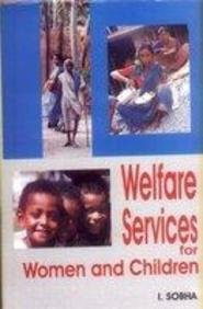 Welfare Services for Women and Children