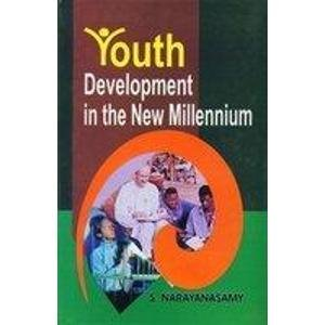 Youth Development in the New Millennium: S. Narayanasamy