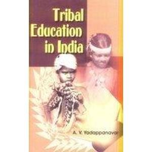 Tribal Education in India: A.V. Yadappanavar