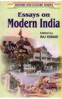 Essays on Modern India (History and Culture: Raj Kumar (Ed.)