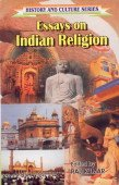 Essays on Indian Religion: Raj Kumar (Ed.)