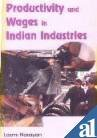 Productivity and Wages in Indian Industries: Narayan Laxmi