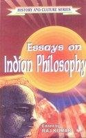 Essays on Indian Philosophy: Raj Kumar (ed.)