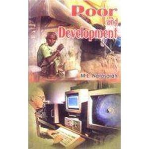 Poor and Development: M.L. Narasaiah