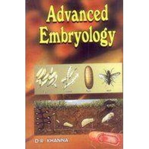 Advanced Embryology: D.R. Khanna