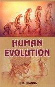 Human Evolution: D.R. Khanna