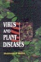 Virus and Plant Diseases: Shubhrata R. Mishra