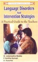 Language Disorders and Intervention Strategies: A Practical: A. Kusuma,G. Lokanadha