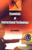 Essentials of Instructional Technology: A.R. Rather