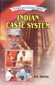 Indian Caste System (Culture and Civilization Series): R.K. Pruthi