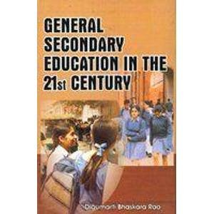 General Secondary Education in the 21st Century: D.B. Rao