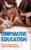 Comparative Education: B. Surya Venkata Dutt,D.B. Rao