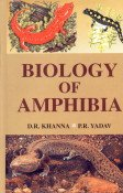Biology of Amphibia: D.R. Khanna,P.R. Yadav