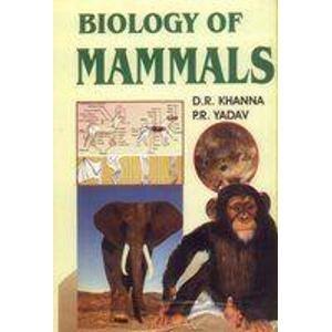 Biology of Mammals: D.R. Khanna,P.R. Yadav