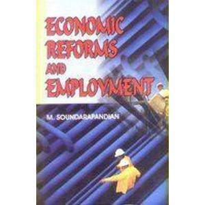 Economic Reforms and Employment: M. Soundarapandian