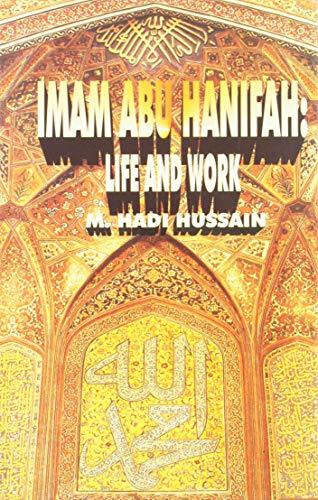 Imam Abu Hanifah: Hussain M. Hadi