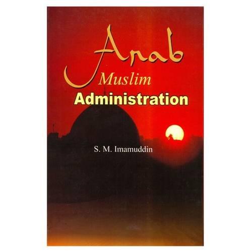 9788171510566: Arab Muslim Administration