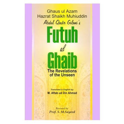 Futuh Al-Ghaib: Muhyuddin Hazrat Shaik