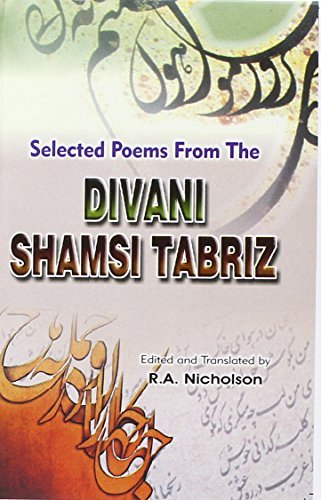 9788171511976: Selected Poems from the Divani Shamsi Tabriz