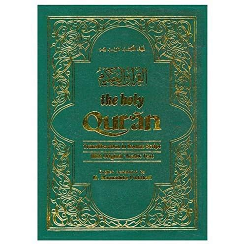 The Holy Qur'an: Transliteration in Roman Script: Pickthall, M.