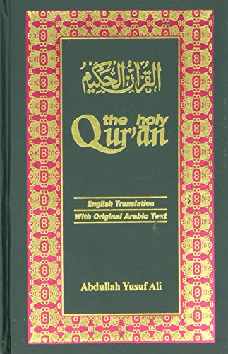 The Holy Qur'an: Arabic Text with English Translation (8171512186) by Abdullah Yusuf Ali