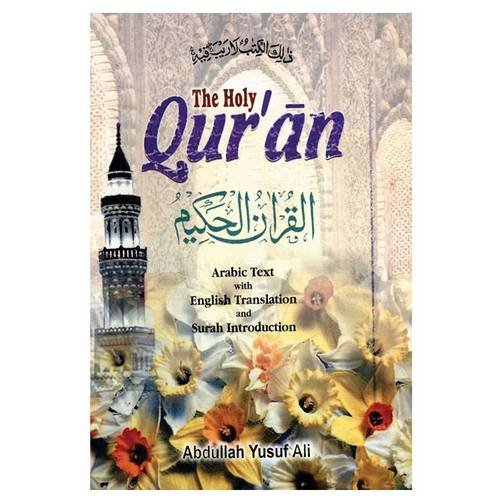 The Holy Qur'an (English and Arabic Edition) (9788171512195) by Abdullah Yusuf Ali