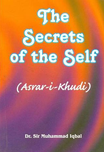The Secrets of the Self: Asrar-I-Khudi (9788171512508) by Muhammad Iqbal