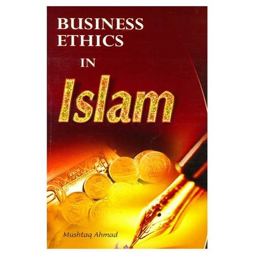 9788171512645: Business Ethics in Islam