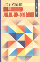 9788171512683: Life and Work of Muhammad Jalal-Ud-Din Rumi