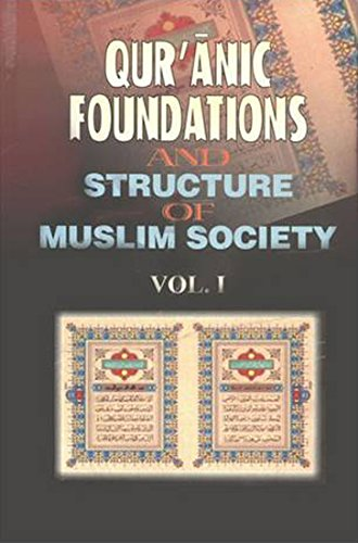 9788171513192: Qur'anic Foundations and Structures of Muslim Society