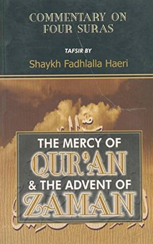 9788171513321: The Mercy of Qur'an and the Advent of Zaman: The Commentary on Four Suras