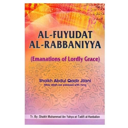 9788171513895: Al-Fuyudat-Al-Rabbaniyaa: Emanations of Lordly Grace