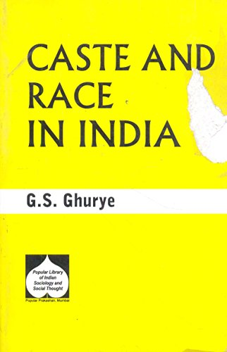 Caste and Race in India: Ghurye G.S.