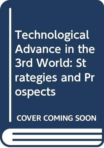 9788171543212: Technological Advance in the 3rd World: Strategies and Prospects